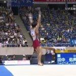 第55回NHK杯体操~リオデジャネイロ五輪代表選考会~「男子個人総合」 20160505
