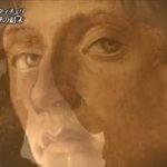 美の巨人たち800回SP『~天才たちの芸術革命~フィレンツェ・ルネサンス物語』 20160625